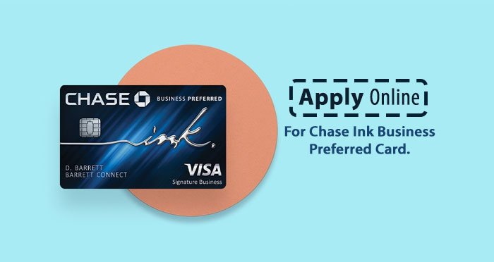 Apply Online For Chase Ink Business Preferred Card