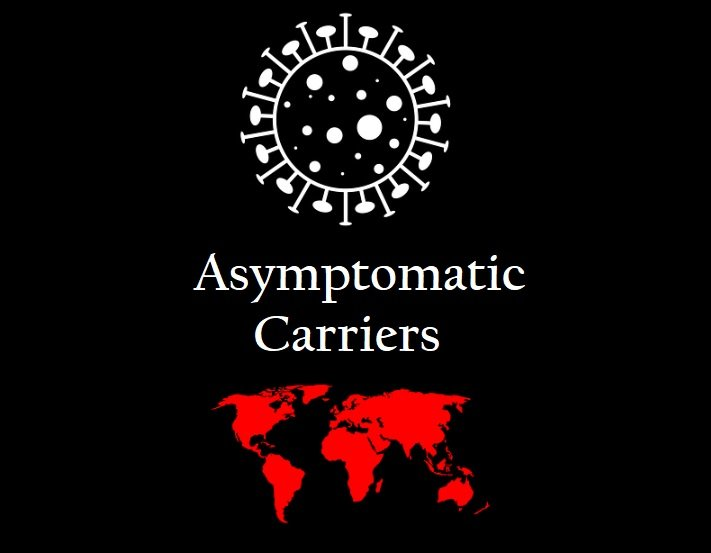 Asymptomatic Carriers