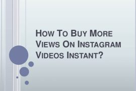 How to Buy the Real & Instant Views on Instagram